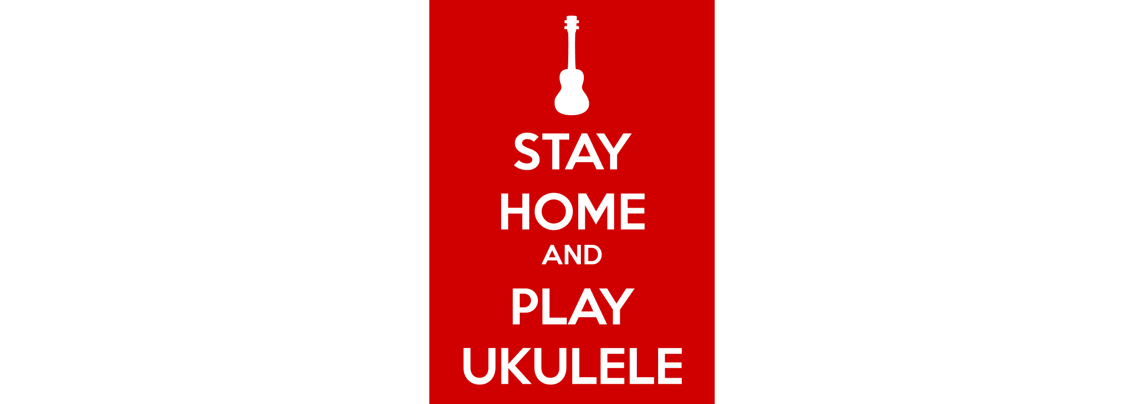 stay home and play uke